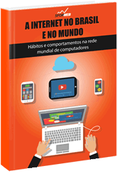 Ebook: A internet no brasil e no mundo