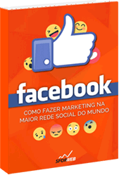 Ebook: Marketing no Facebook - Como fazer marketing na maior rede social do mundo